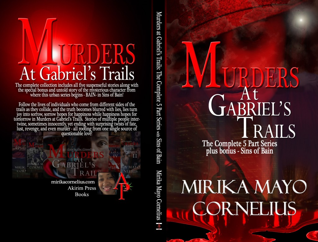 Murders At Gabriel's Trails The 5 Part Series With Sins of Bain Bonus