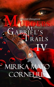 Murders at Gabriels Trails 4: Littered Deception