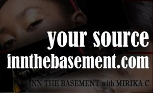 INN THE BASEMENT with MIRIKA C