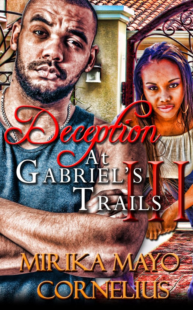 Deception at Gabriel's Trails 3
